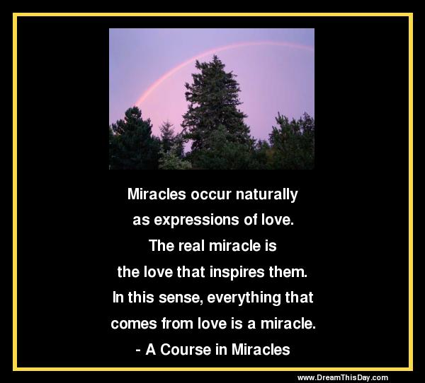 Miracles Occur Naturally As Expressions ...